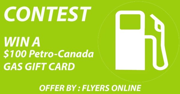 Win a $100 Petro-Canada Gas Gift Card
