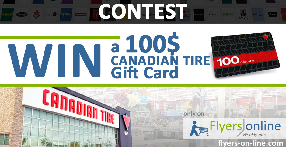 Canadian Tire 100$ Gift Card Contest